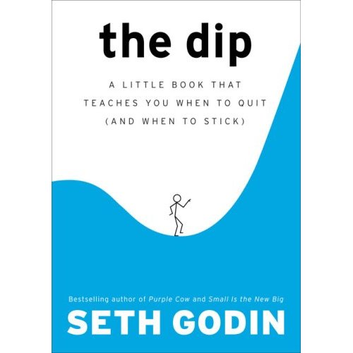 The Dip - Seth Godin's book